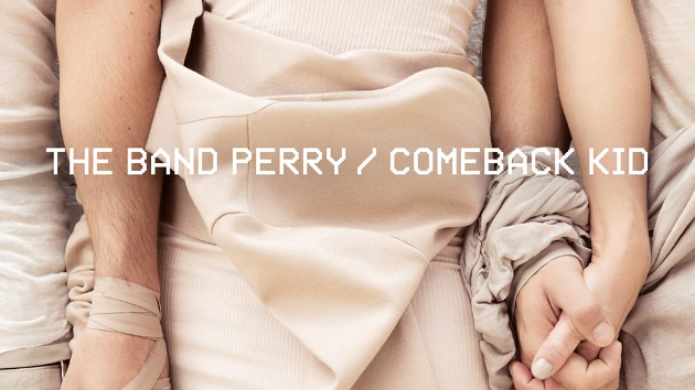 Image result for the comeback kid lyrics the band perry